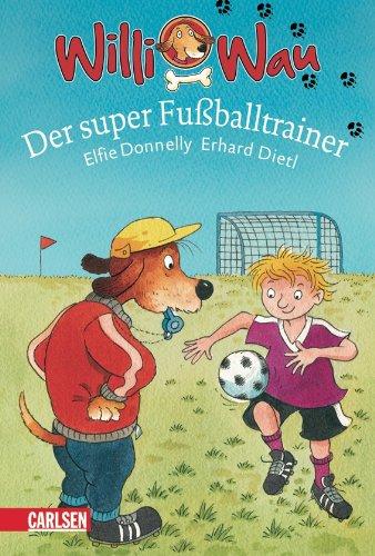 Download Willi Wau 03 - Der super Fußballtrainer PDF