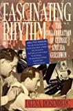 Fascinating Rhythm, Deena Rosenberg and Penelope Hobhouse, 0452268605