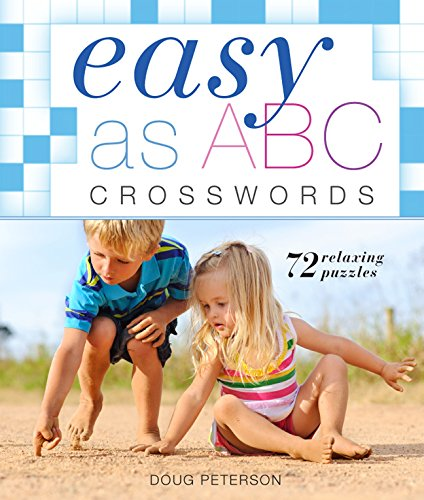 Download Easy as ABC Crosswords: 72 Relaxing Puzzles (Easy Crosswords) pdf
