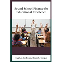 Sound School Finance for Educational Excellence
