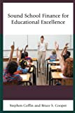 img - for Sound School Finance for Educational Excellence book / textbook / text book
