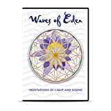 Waves of Eden DVD: Meditations of Light and Sound