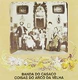 Coisas Do Arco Da Velha by Banda Do Casaco (1994-07-18)