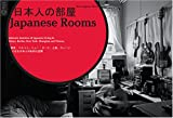 img - for Japanese Rooms (Sven Ingmar Thies)-How do the Japanese live in Japan and abroad ? book / textbook / text book