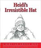 Heidi's Irresistible Hat