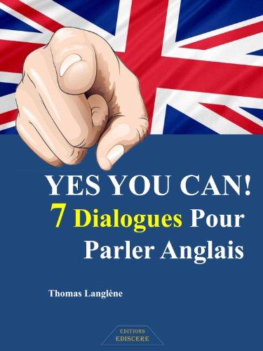 Amazon Com Yes You Can 7 Dialogues Pour Parler Anglais