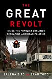 The Great Revolt: Inside the Populist Coalition Reshaping American Politics