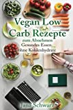 Vegan Low Carb Rezepte Gesundes Essen ohne Kohlenhydrate