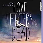Love Letters to the Dead | Ava Dellaira