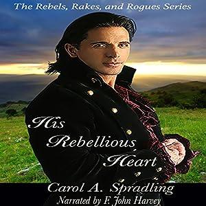 His Rebellious Heart Audiobook