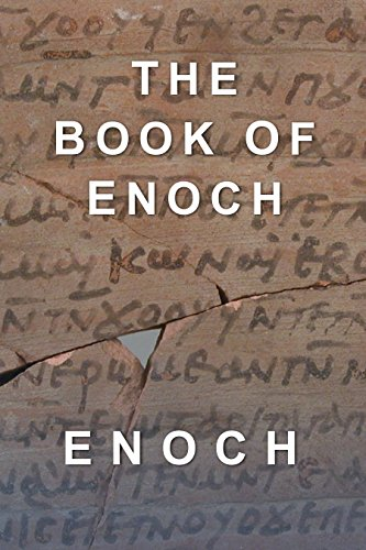 Download for free The Book of Enoch: All 108 Remaining Chapters
