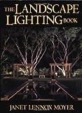 The Landscape Lighting Book