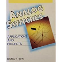 Analog Switches: Applications and Projects