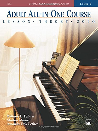 Alfred All In One Course (Adult All-in-one Course: Alfred's Basic Adult Piano Course, Level 2)