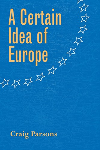 A Certain Idea of Europe (Cornell Studies in Political Economy)