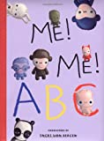 Me! Me! ABC, Harriet Ziefert, 1593541465