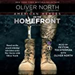 American Heroes on the Homefront: The Hearts of Heroes | Oliver North