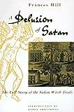 A Delusion of Satan, Frances Hill, 0306807971
