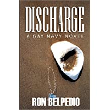 Discharge: A Gay Navy Novel