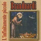 L'infinitamente Piccolo by Branduardi, Angelo (2000-01-11)