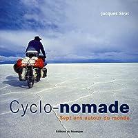 Cyclo-nomade : Sept ans autour du monde