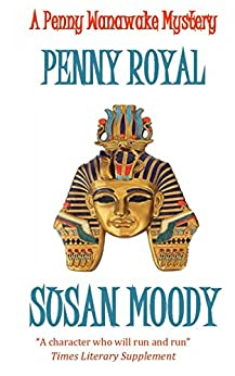 Penny Royal (The Penny Wanawake Mysteries Book 4) by [Moody, Susan]