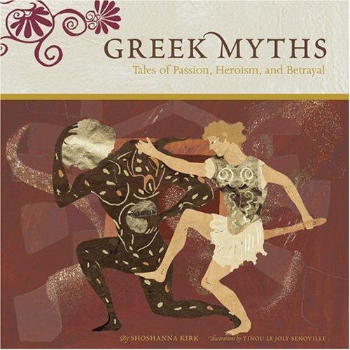 Greek Myths: Tales of Passion, Heroism, and Betrayal pdf epub