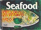The Seafood Cookbook, Sally Murphy Morris, 091195452X