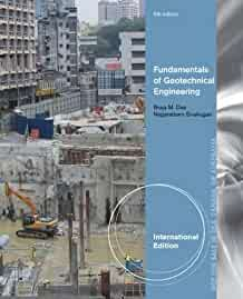 Fundamentals of geotechnical engineering /
