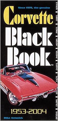 Download Corvette Black Book 1953-2004 PDF, azw (Kindle), ePub
