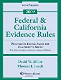 Federal and California Evidence Rules 2009, Miller, David W., 0735579423