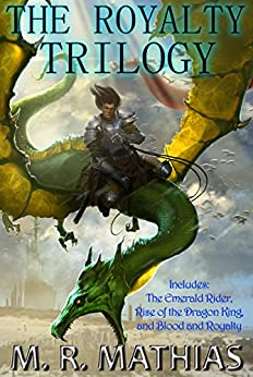 Dragoneer Saga - The Royalty Cycle Boxed Set (Books, 4, 5, and 6): 2017 Modernized Format (Dragoneer Saga Boxed Set) by [Mathias, M.R.]