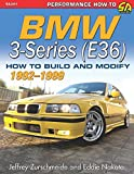 Bmw 3-series E36 1992-1999: How to Build and Modify (Performance How-to)