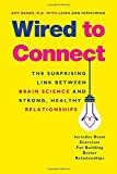 img - for Wired to Connect: The Surprising Link Between Brain Science and Strong, Healthy Relationships book / textbook / text book