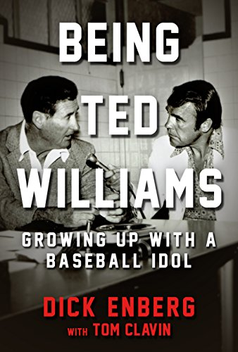 EBOOK Being Ted Williams: Growing Up with a Baseball Idol<br />[Z.I.P]