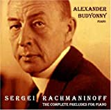 Rachmaninoff: The Complete Preludes for Piano