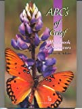 The ABC's of Grief, Christine A. Adams, 0895032430