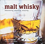 img - for Malt Whisky: Discovering, Exploring, Enjoying book / textbook / text book