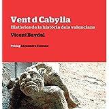 Vent d Cabylia: Històries de la història dels valencians (Odissea)