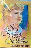 So Swift the Storm, LaJoyce Martin, 0932581668