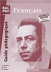 FRANCAIS BAC PRO. Guide pédagogique, Nouvelle édition