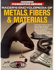 Racer's Encyclopedia of Metals, Fibers & Materials