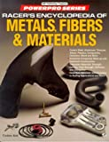 img - for Racer's Encyclopedia of Metals, Fibers and Materials (Motorbooks International Powerpro Series) book / textbook / text book