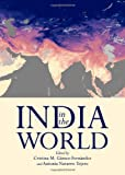 India in the World, Cristina M. Gámez-Fernández and Antonia Navarro-Tejero, 1443832898
