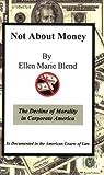 Not about Money, Ellen Marie Blend, 1929219059