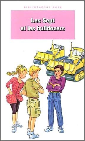 Couverture de Les sept et les bulldozers