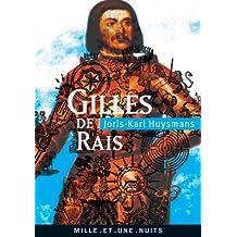Gilles de Rais : suivi de La Magie en Poitou et de deux documents inédits (La Petite Collection) (French Edition)