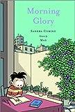 Morning Glory, Sandra Comino, 088899642X