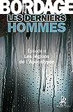 Les Derniers Hommes épisode 3: Les légions de l'Apocalypse