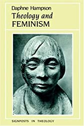 Theology and Feminism (Signposts in Theology)